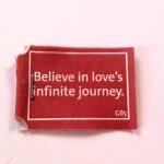 Believe in love's infinite journey – Inspired by Yogi tea